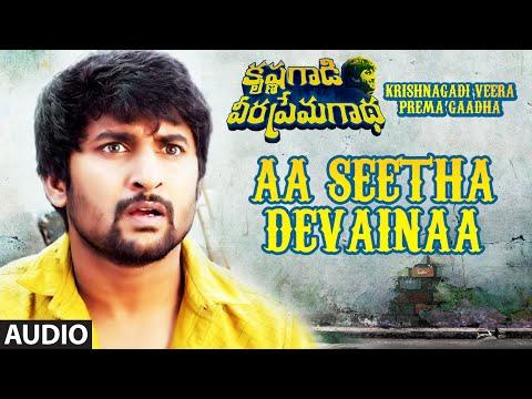 Aa Seetha Devainaa Full Song | Krishnagadi Veera Prema Gaadha | Nani, Mehr Pirzada | Kvpg Songs