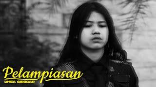 Download Dhea Siregar - Pelampiasan (Official Music VIdeo)