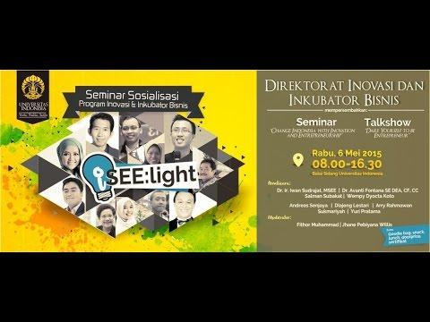 Innovation & Entrepreneurship: Seminar and Exhibition Universitas Indonesia (I SEE UI 2015)