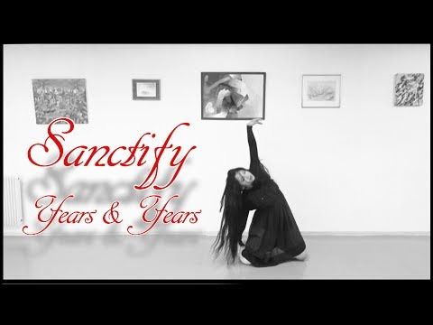 Sanctify - Years & Years Dance
