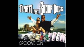 Timati Feat. Snoop Dogg - Groove on (Cj Stone  Re Fuge Extended Mix)