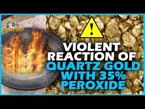 Violent reaction of quartz gold with 35% Peroxide