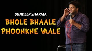 Bhole Bhaale Phoonkne Vaale-Sundeep Sharma Stand-up Comedy