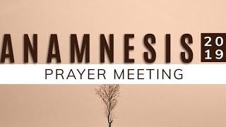 ANAMNES S PRAYER MEET NG WEEK 4 DAY 1  25112019