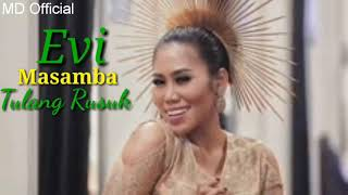 Download Lagu Evi Masamba Tulang Rusuk [Rita Sugiarto] mp3
