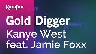 Gold Digger - Kanye West feat. Jamie Foxx | Karaoke Version | KaraFun