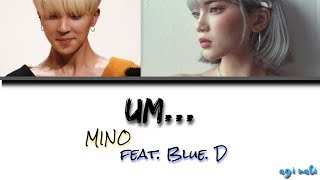 MINO - 흠 (UM...) (feat. Blue. D 블루디) [Legendado PT/BR]