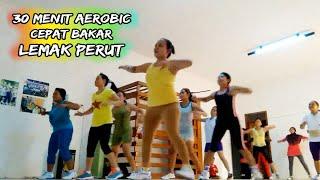 Full Senam Aerobic 30 Menit Membakar Lemak perut dan Kalori @tanjungsari