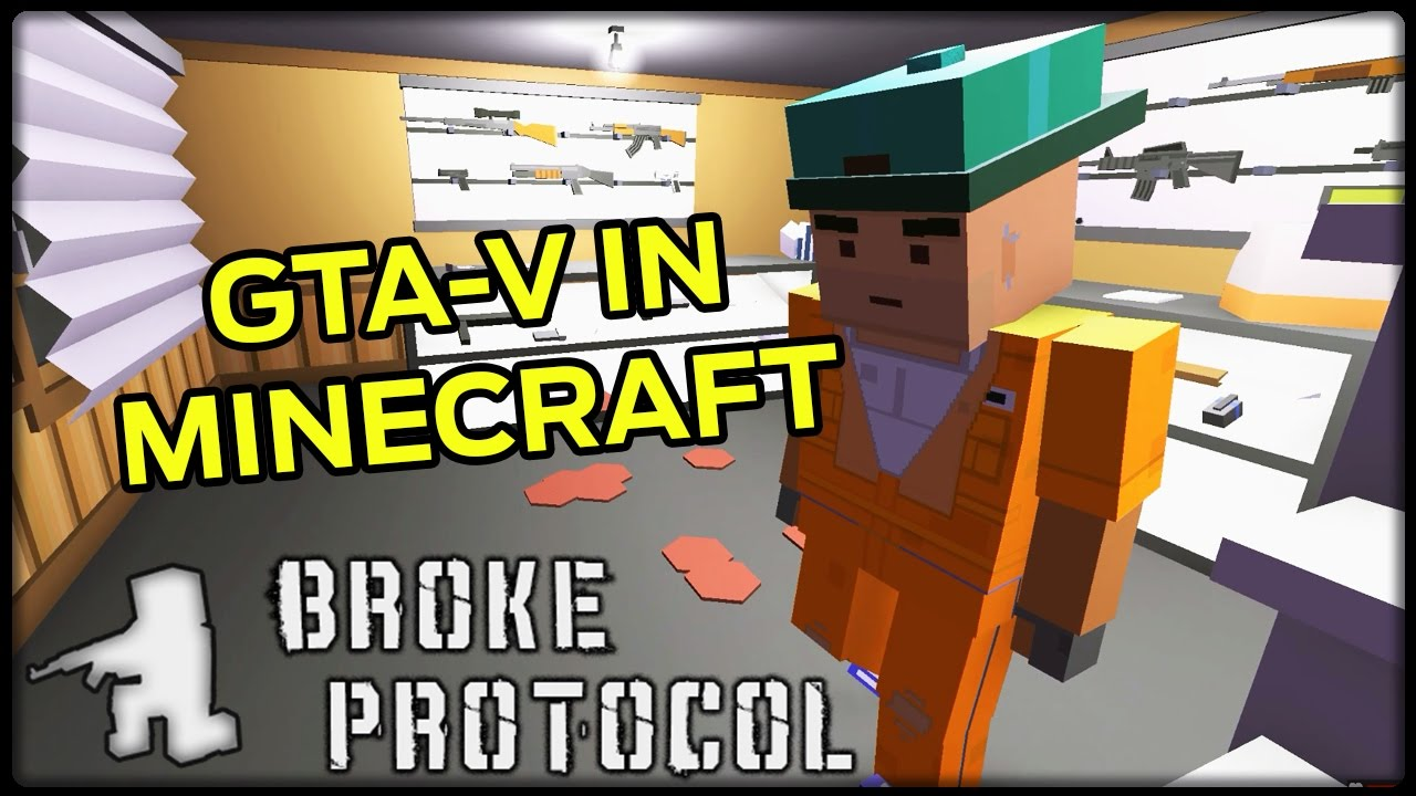 BROKE PROTOCOL GTA V IN MINECRAFT Lets Play Broke Protocol - Minecraft ahnliche spiele handy