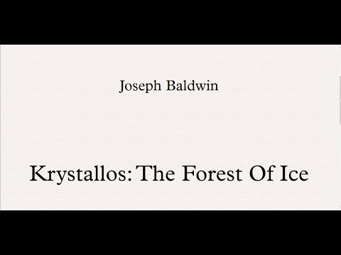 Krystallos: The Forest Of Ice - An Original composition - Notation.