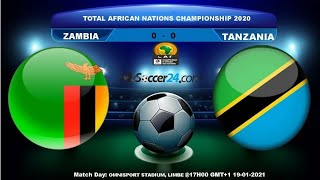 🔴 LIVE 🔴 ZAMBIA VS TANZANIA AFRICAN NATIONS CHAMPIONSHIP GROUP D ROUND 1 AFRICA FOOTBALL SOCCER FIFA
