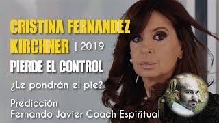 CRISTINA FERNANDEZ KIRCHNNER IRA A LA CARCEL PREDICCIONES 2019 ARGENTINA FERNANDO JAVIER ...