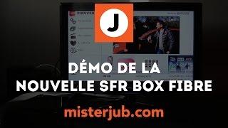 DEMO DE LA NOUVELLE BOX SFR FIBRE