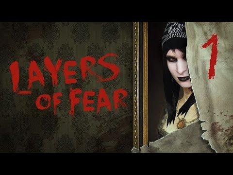LET'S PLAY LAYERS OF FEAR |