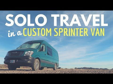 SOLO TRAVEL in a SPRINTER VAN 🚐✌ Solo Female Van Life in a Custom Sprinter?
