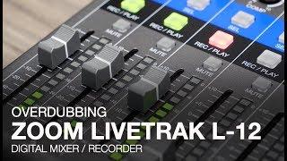Video Zoom LiveTrak L-12: Overdubbing download MP3, 3GP, MP4, WEBM, AVI, FLV Oktober 2018