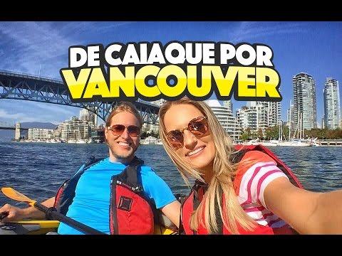Vancouver de caiaque é muito mais legal - Canadá ep.3