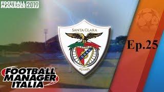 DENTRO o FUORI - Ep.25 - SANTA CLARA - FOOTBALL MANAGER 2019