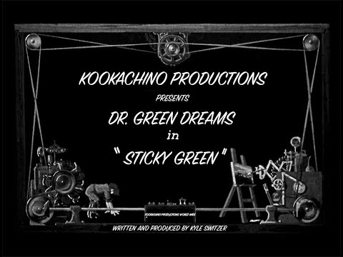 Sticky Green- By Dr Green Dreams.