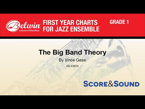 The Big Band Theory, by Vince Gassi - Score & Sound