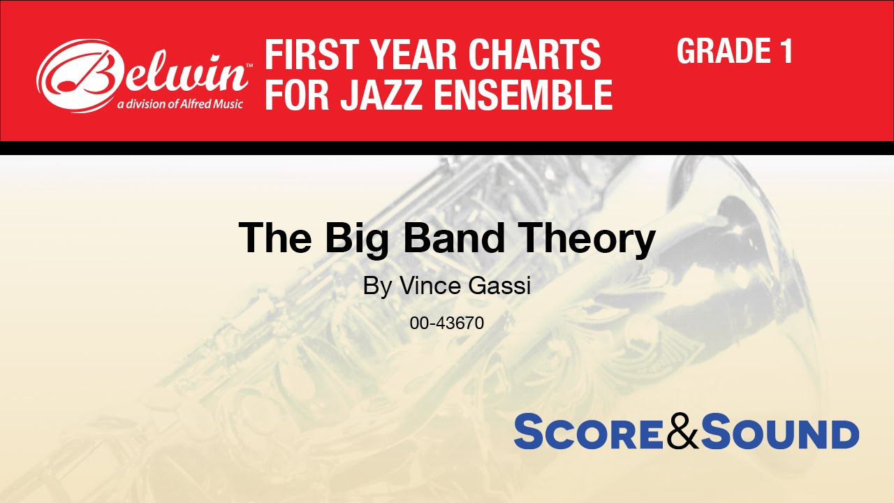 The big band theory by vince gassi score sound youtube stopboris Gallery