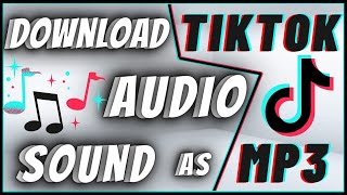 How To Download TikTok Audio Sound As MP3 On Android & IPhone
