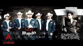 Enrique Iglesias Ft. Voz De Mando - Ayer (Estudio 2011-12)