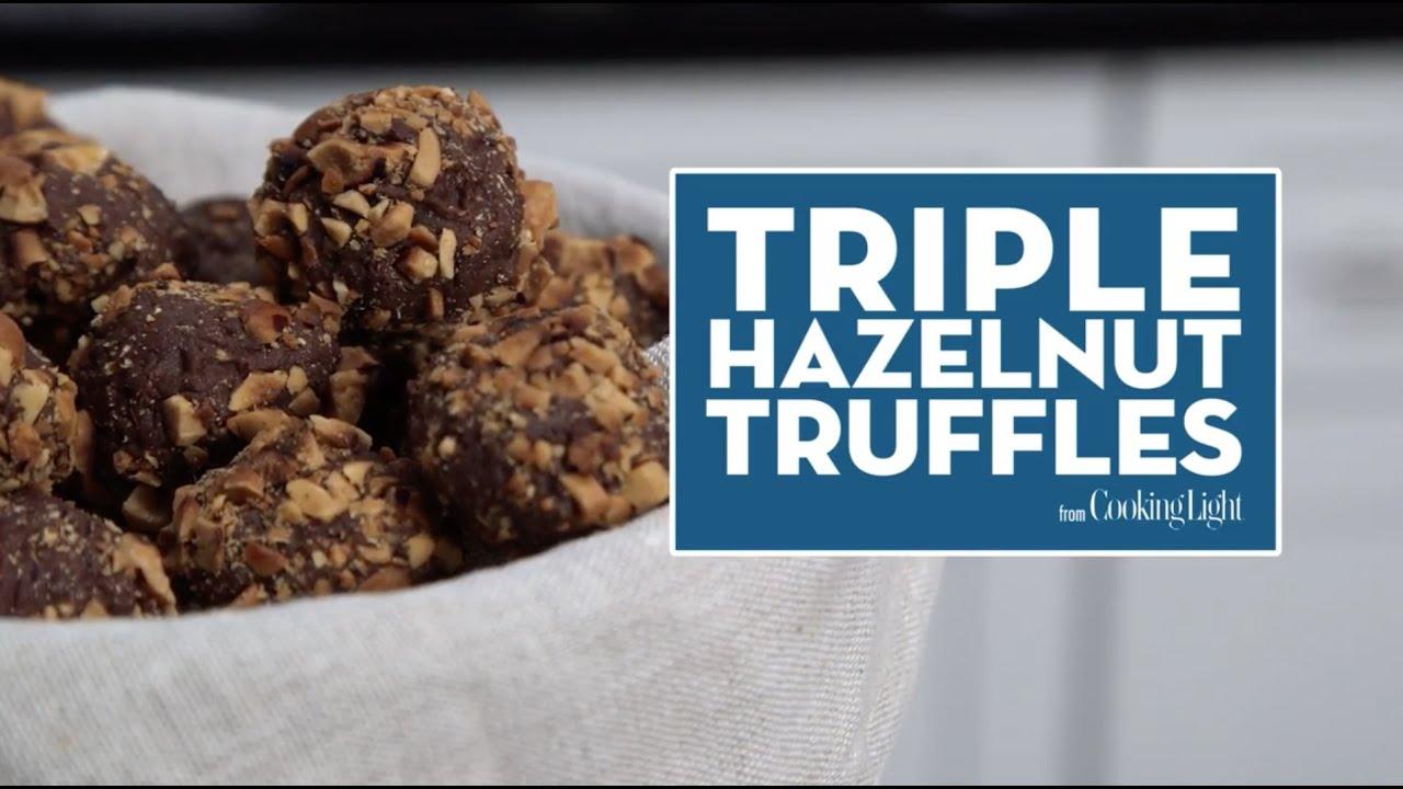 Triple Hazelnut Truffles | Cooking Light - YouTube