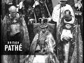 The Coronation Of Her Majesty Queen Elizabeth - Part 2 (1953)
