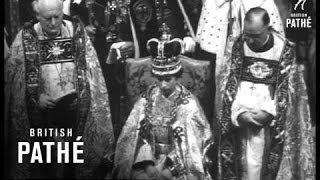 The Coronation Of Her Majesty Queen Elizabeth   Part 2 (1953)