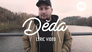 JAKUB DĚKAN - Děda (Official Lyric Video)