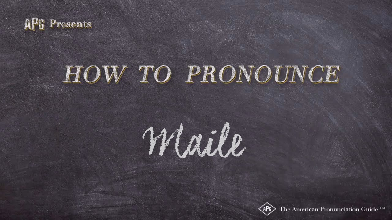 Download How to Pronounce Maile  |  Maile Pronunciation