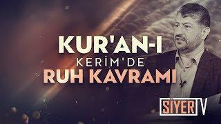 Kur'an-ı Kerim'de Ruh Kavramı | Muhammed Emin Yıldırım