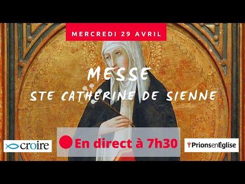 Messe du mercredi de la 3e semaine de Pâques - Ste. Catherine. Avec Prions en Église