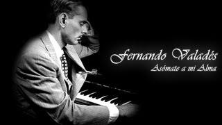 Fernando Valadés - Asómate a mi alma