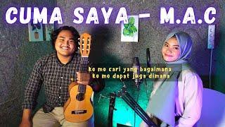 Download Ko Mo Cari Yang Bagaimana | M.A.C - Cuma Saya Cover By Teman Santai