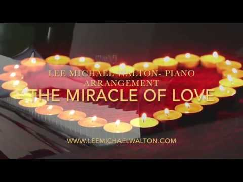 2018 The Miracle Of Love. Piano arrangement by Lee Michael Walton. A Eurythmics classic love song.