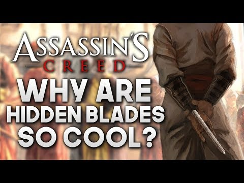Why Are Hidden Blades So Cool? | Assassin's Creed