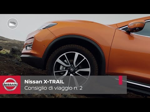 Nuovo Nissan X-Trail_Consiglio di viaggio n. 2