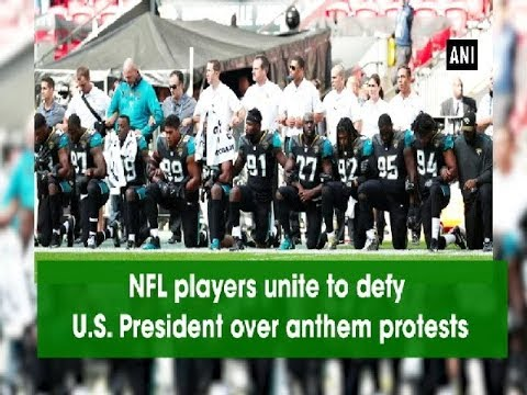 NFL players unite to defy U.S. President over anthem protests - ANI News