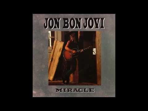 Jon Bon Jovi - Miracle (Radio Edit) HQ