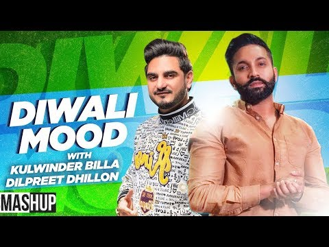 diwali-mood-mashup-|-dilpreet-dhillon-|-kulwinder-billa-|-latest-punjabi-song-2019-|-speed-records