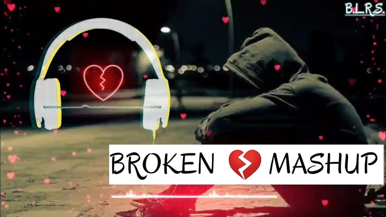Download Heart Broken Mashup | Heart Touching Songs | Breakup Songs
