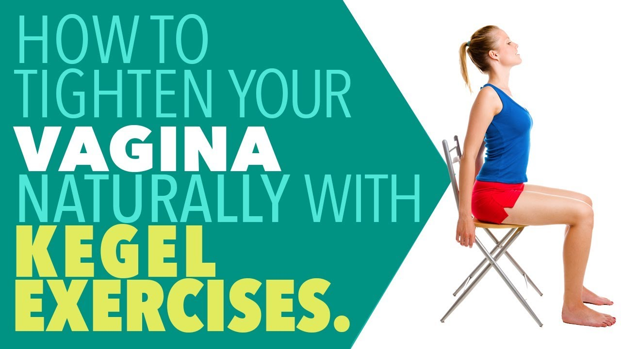 Exercises to keep your vagina tight, lisa marie in porn