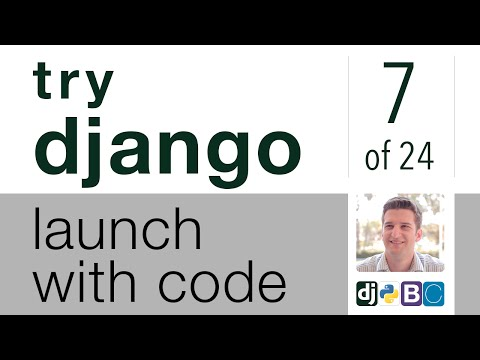 Try Django - Launch with Code - 7 of 24 - Using Django Forms