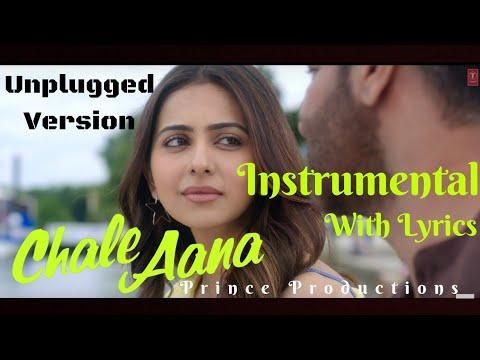 chale-aana- -instrumental- -unplugged-karaoke- -armaan-malik- -prince-productions- de-de-pyaar-de