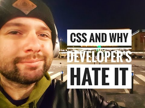 Css and why developers hate it