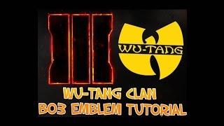 WU-TANG CLAN BO3 EMBLEM TUTORIAL