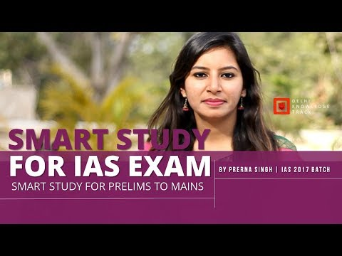 Smart Study for IAS Exam 2018 | By Prerna Singh | IAS 2017 Batch
