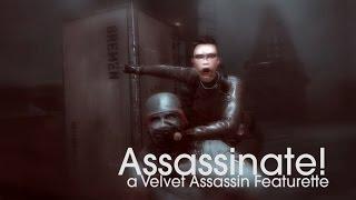 Assassinate! - A Velvet Assassin featurette